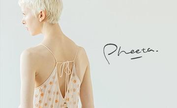 【Pheeta】 2021 SPRING & SUMMER COLLECTION