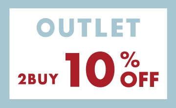【OUTLET】2BUY 10%OFF キャンペーン開催中!